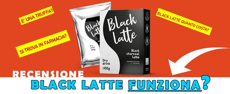BLACK-LATTE-RECENSIONE-FUNZIONA